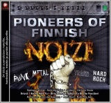 Pioneers of Finnish NOIZE (CD)