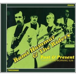 Rami Hammar & The Riders - Past & Present (CD)