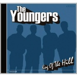 The Youngers - King Of The Hill (CD)