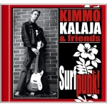Kimmo Kalaja & Friends - Surfpunk (CD)