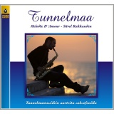 Tunnelmaa - Saxofoni  4 - Melodie D'amour (CD)