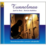 Tunnelmaa - Saxofoni  6 - April in Paris (CD)
