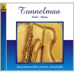 Tunnelmaa - Saxofoni  7 - Smile - Hymy (CD)
