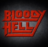 Bloody Hell - Bloody Hell (CD)