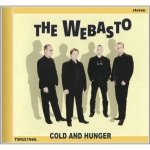 The Webasto - Cold And Hunger (CD)