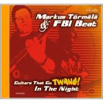 Markus TšrmŠlŠ & FBI-Beat - Guitars That Go Twang! (CD)