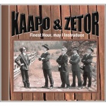 Kaapo & Zetor - Finest Hour, May I Instruduce (CD)